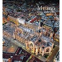 Milano vista dal cielo. Ediz. italiana e inglese: 1