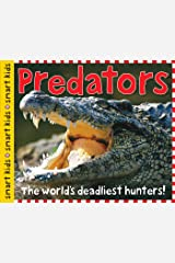 Smart Kids: Predators: The World's Deadliest Hunters (English Edition) Edición Kindle