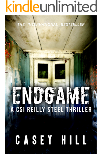 Endgame Usa Today Bestselling Forensic Mystery Series Csi Reilly Steel Book 8 Kindle Edition By Hill Casey Mystery Thriller Suspense Kindle Ebooks Amazon Com