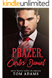 Prazer, Carlos Daniel (Duologia Viúva Negra Livro 1)