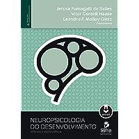 Neuropsicologia do Desenvolvimento: Infância e Adolescência