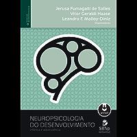 Neuropsicologia do Desenvolvimento: Infância e Adolescência (Temas em Neuropsicologia)