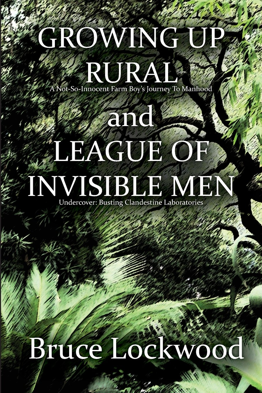 Growing Up Rural and League of Invisible Men
