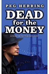 Dead for the Money (A Dead Detective Mystery Book 2) Kindle Edition