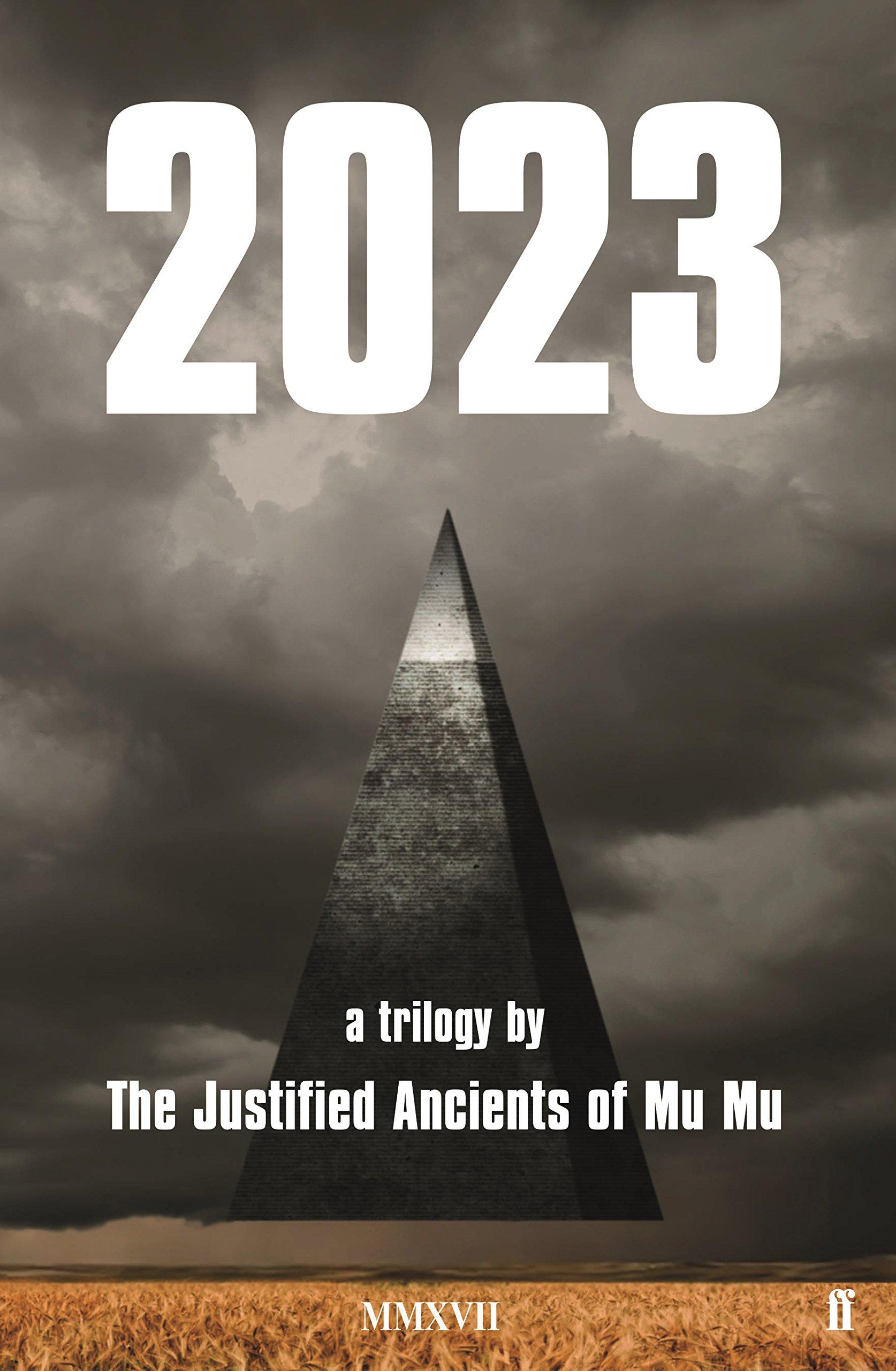 2023: A Trilogy: The Justified Ancients of Mu Mu: 9780571338085:  Amazon.com: Books