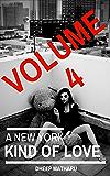 A New York Kind Of Love: A Memoir That Explores Cocaine and Methamphetamine Addiction (volume 4)