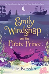 Emily Windsnap and the Pirate Prince Kindle Edition