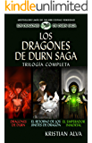 Los Dragones de Durn Saga, Trilogía Completa: Los Dragones de Durn, El Retorno de los Jinetes de Dragón, El Emperador Inmortal
