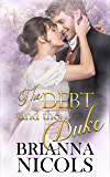 The Debt and the Duke
