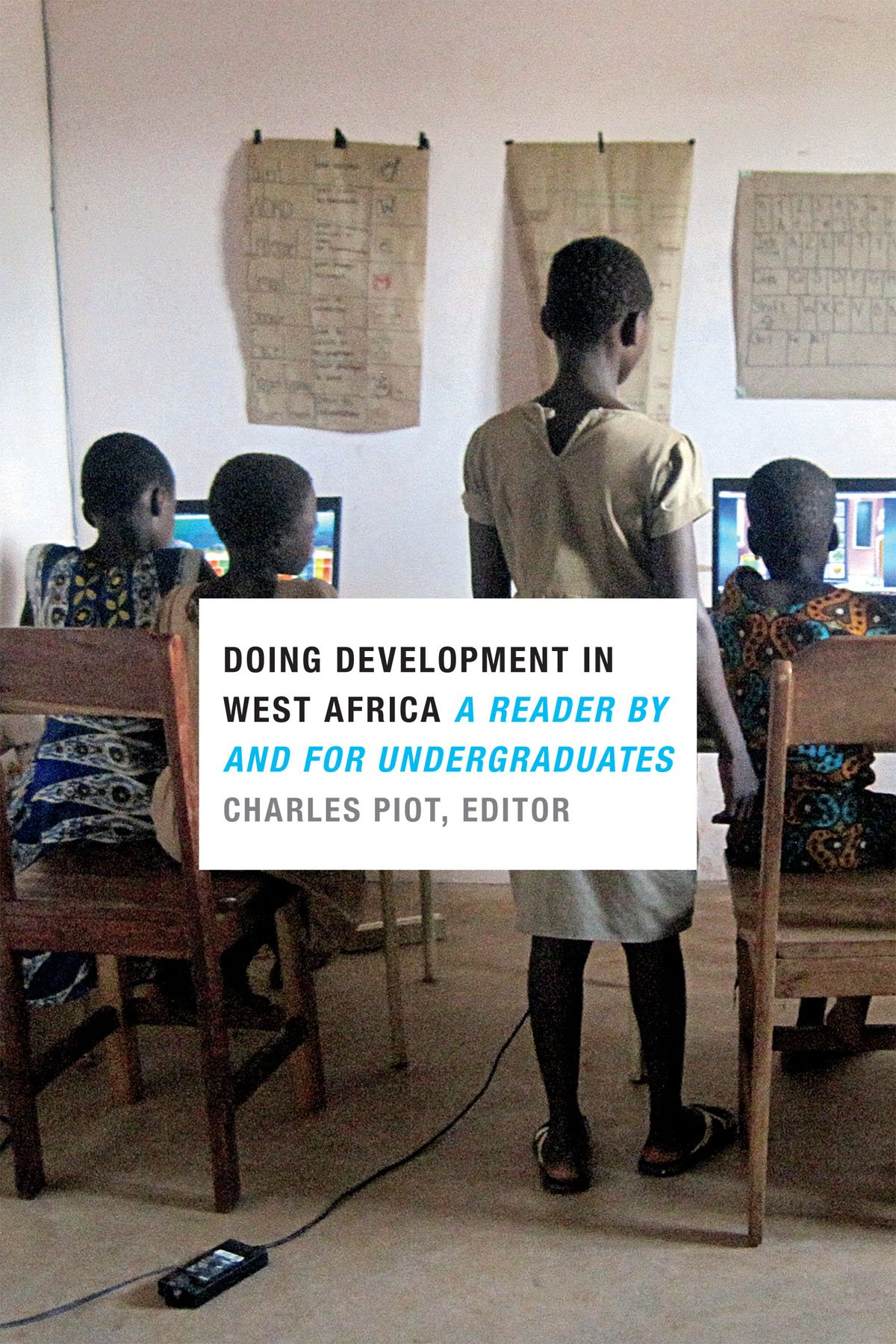 Read Online Doing Development in West Africa: A Reader by and for Undergraduates pdf epub