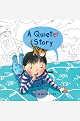 A Quieter Story Kindle Edition