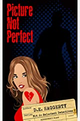 Picture Not Perfect (The Not So Reluctant Detectives  Book 2) Kindle Edition