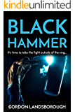 Black Hammer: A Boxing Crime Thriller