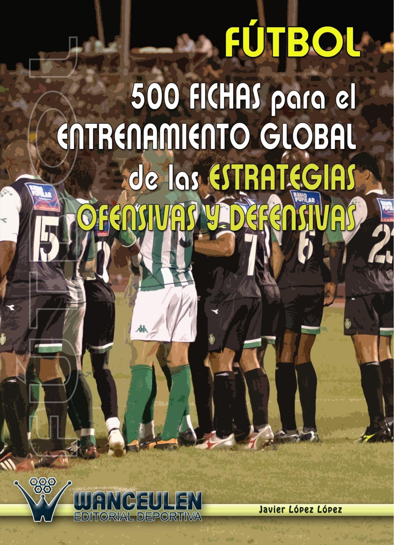 Fútbol : 500 Fichas Para El Entrenamiento De Las Estrategias ...