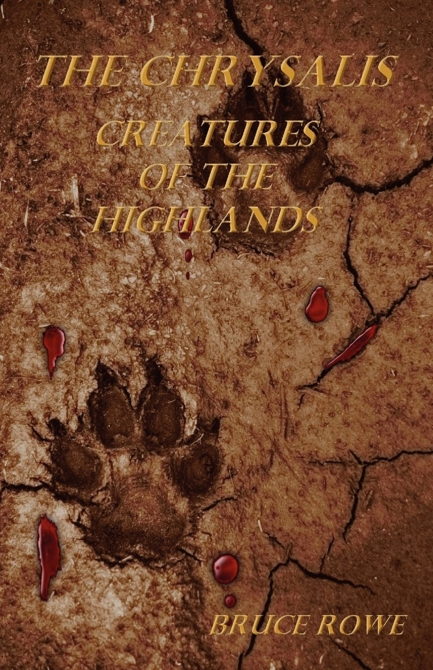 Download The Chrysalis: Creatures of the Highlands PDF