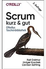 Scrum – kurz & gut (German Edition) Kindle Edition