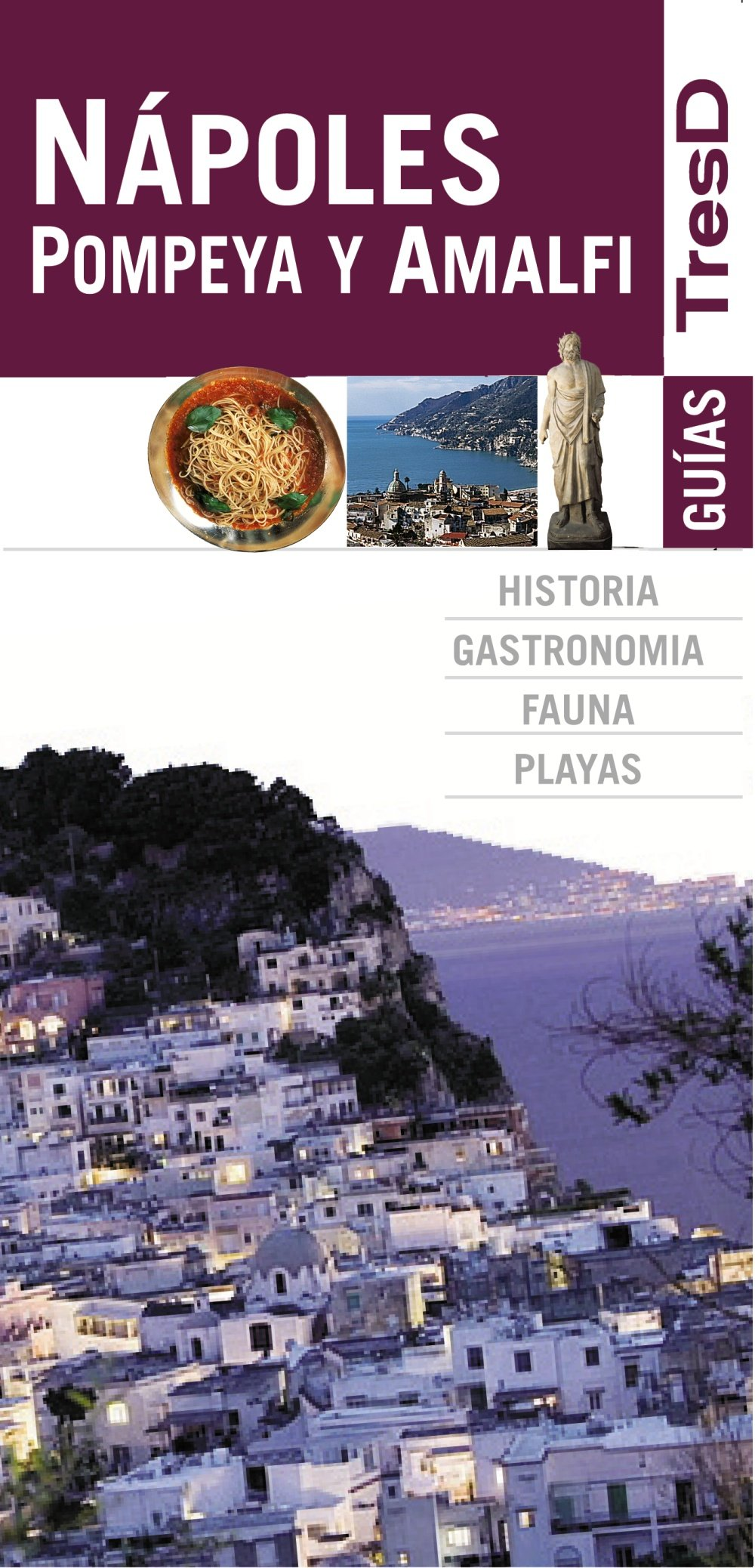 Nápoles, Pompeya y Amalfi / Naples, Pompeii and Amalfi (Guías Tresd / Guides Tresd) (Spanish Edition) ebook