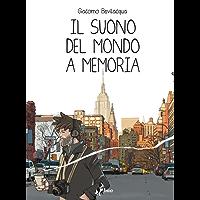 Il Suono del Mondo a Memoria
