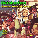 Oktoberfest : German Drinking Songs (Fête de la bière)