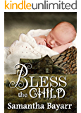 Amish Suspense: Bless the Child: Book Four: Christian Suspense (Pigeon Hollow Amish Mysteries 4)