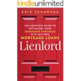 LIENLORD: Learn How Real Estate Mortgage Note Investing Can Optimize Your Investment Portfolio: Build Financial Freedom & Tax