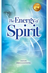 The Energy of Spirit (The Energy Series, Book V) Kindle Edition