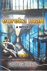 Eureka Man Kindle Edition
