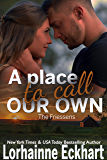 A Place to Call Our Own (The Friessens Book 27)