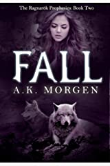 Fall (The Ragnarok Prophesies Book 2)