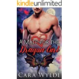 A Mate for the Dragon Girl: A Valentine's Day Dragon-Shifter Romance