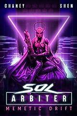 Memetic Drift: A Military Cyberpunk Thriller (Sol Arbiter Book 4) Kindle Edition