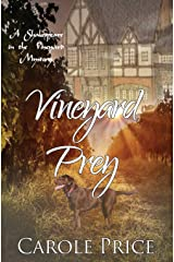 Vineyard Prey: A Shakespeare in the Vineyard Mystery (Shakespeare in the Vineyard Mysteries) (Volume 3) Paperback