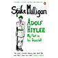 Adolf Hitler: My Part in his Downfall (Milligan Memoirs Book 1)