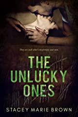 The Unlucky Ones Kindle Edition