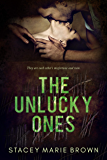 The Unlucky Ones
