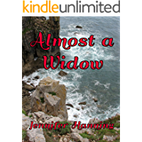 Almost a Widow (The Hamilton Sisters Book 3)