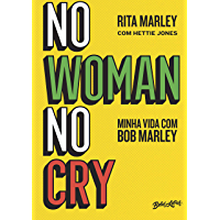 No woman no cry: Minha vida com Bob Marley (Portuguese Edition) book cover