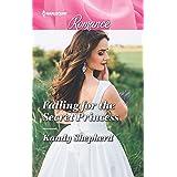 Falling for the Secret Princess (Harlequin Romance)