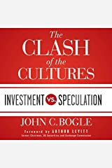 The Clash of the Cultures: Investment vs. Speculation Audible Audiobook