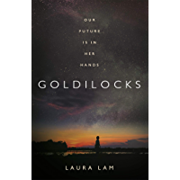 Goldilocks: The boldest high-concept thriller of 2020 (English Edition)