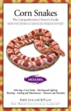 Corn Snakes: The Comprehensive Owner's Guide