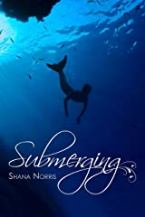 Submerging (Swans Landing Book 2) Kindle Edition