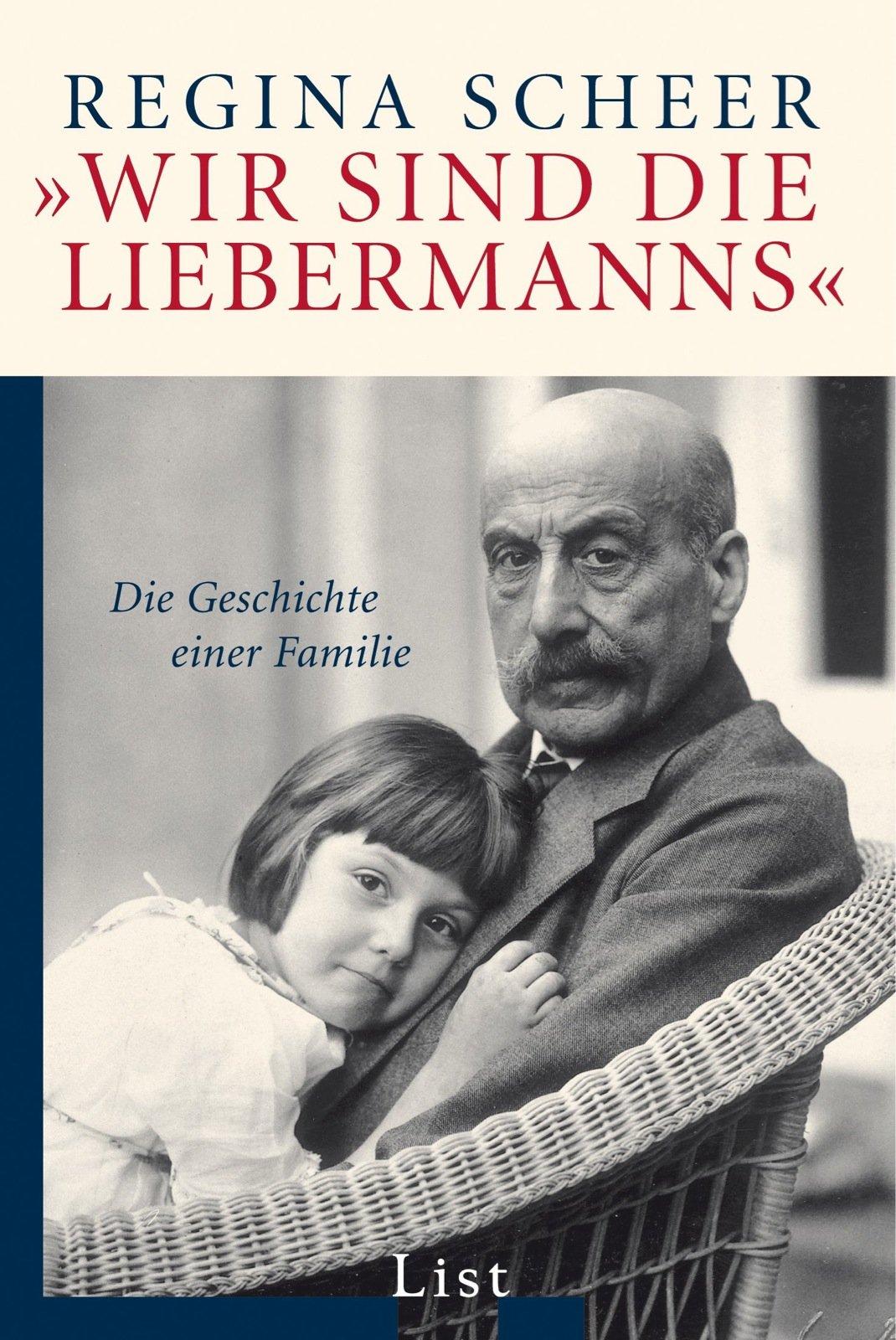 »Wir sind die Liebermanns«: Die Geschichte einer Familie