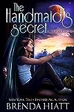 The Handmaid's Secret: A Starstruck Novel