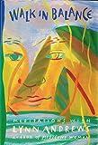 Walk in Balance: Meditations With Lynn Andrews
