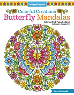 Colorful Creations Butterfly Mandalas Coloring Book Pages Designed To Inspire Creativity