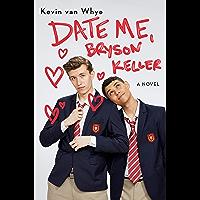 Date Me, Bryson Keller book cover