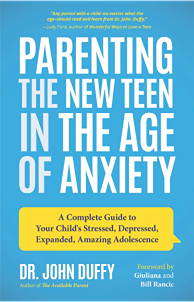 Parenting the New Teen in the Age of Anxiety: A Complete ...