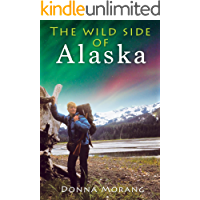 The Wild Side of Alaska