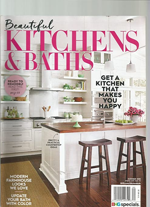 Amazon.com : BEAUTIFUL KITCHENS & BATHS MAGAZINE SUMMER 2018 ...